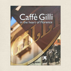Caffe Gilli in the Heart of Florence