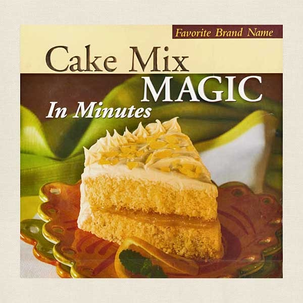 Cake Mix Magic in Minutes Cookbook