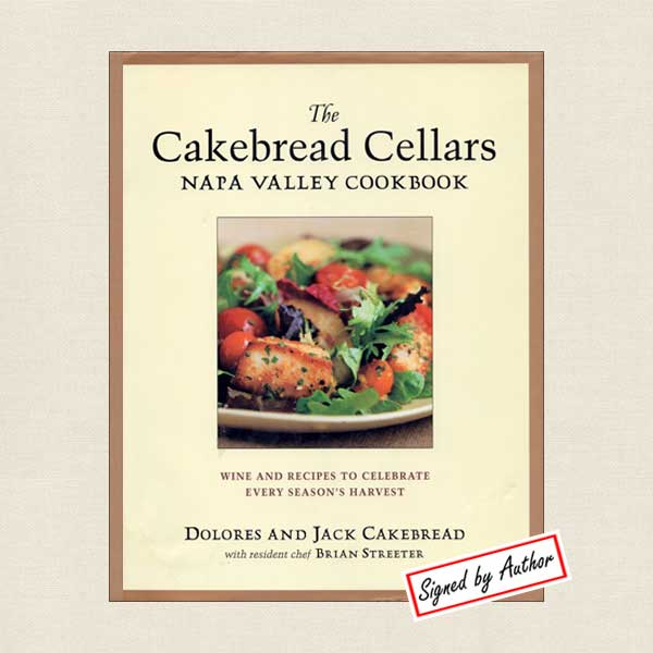 Cakebread Cellars Napa Valley Cookbook - SIGNED
