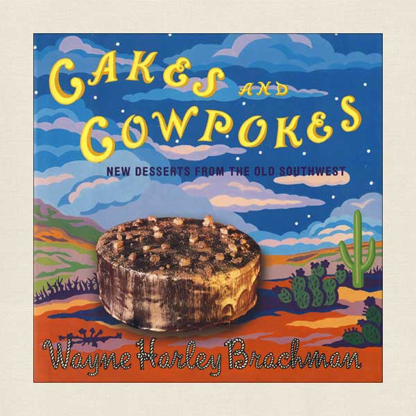 Cakes and Cowpokes Cookbook