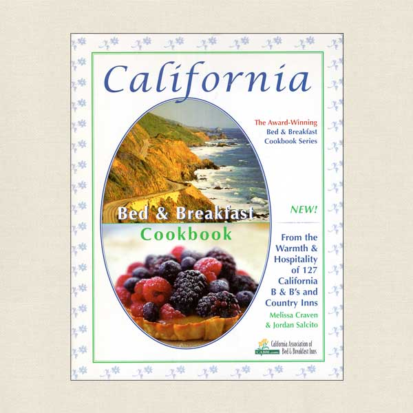California Bed and Breakfast Cookbook
