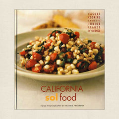 Junior League of San Diego Cookbook California Sol Food