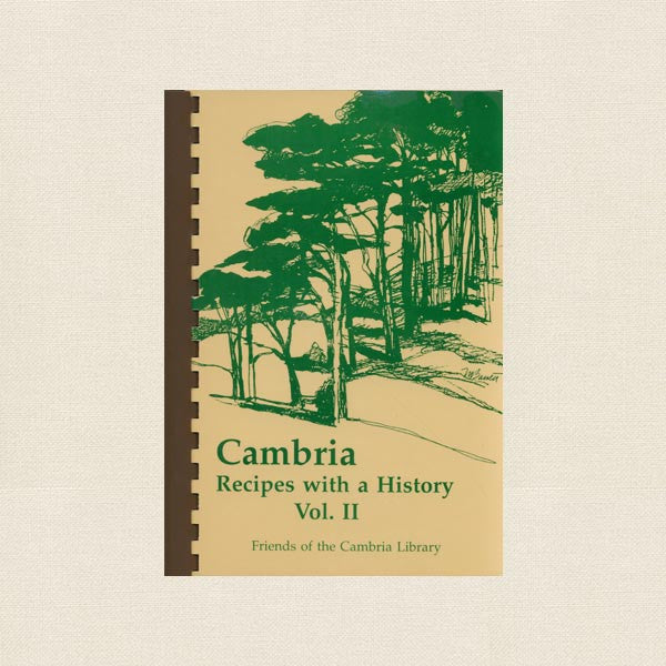 Cambria Recipes with a History Cookbook - Volume 2