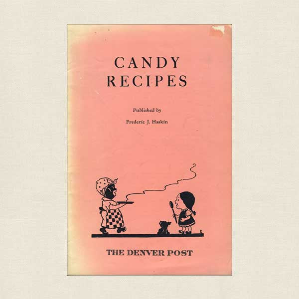 The Denver Post Candy Recipes Pamphlet 1935