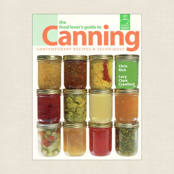 Food Lover's Guide To Canning