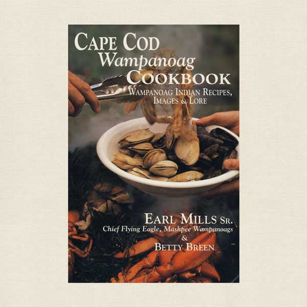Flume Restaurant Cape Cod Wampanoag Cookbook - Indian Recipes
