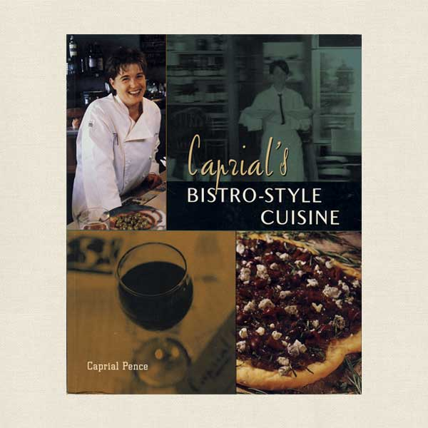 Caprial's Bistro Style Cookbook