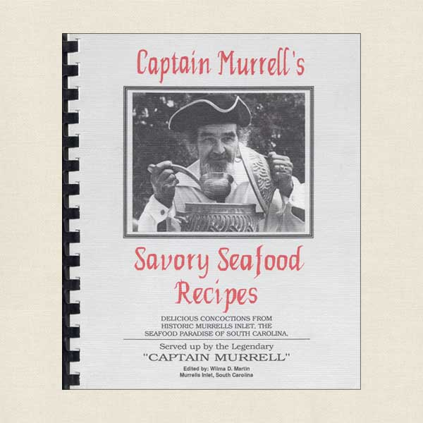 Captain Murrell's Savory Seafood Recipes