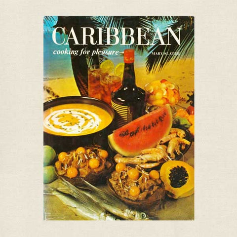 Caribbean Cooking for Pleasure Cookbook