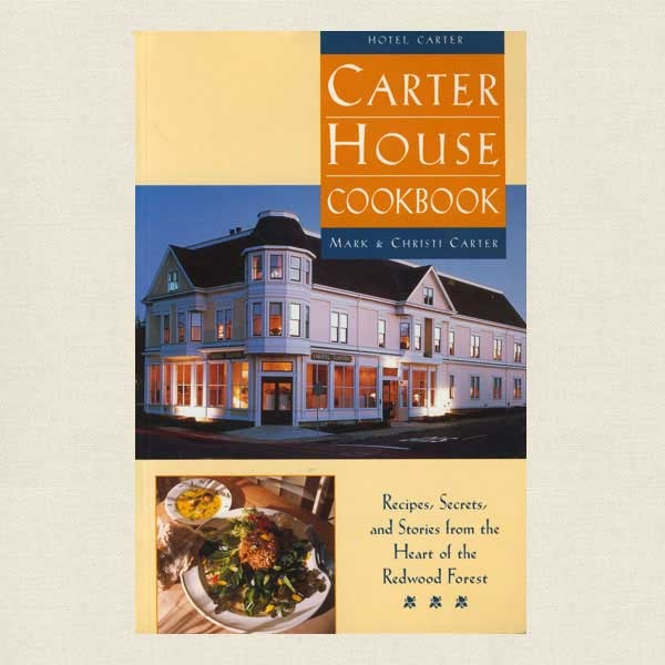 Carter House Hotel Restaurant Cookbook