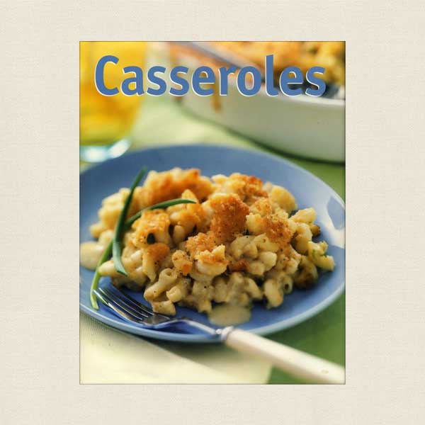 Casseroles Cookbook - Kitchen Library Series