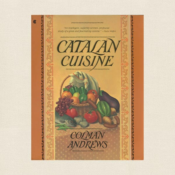 Catalan Cuisine Cookbook - Mediterranean