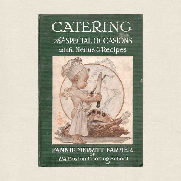 Catering for Special Occasions - 1911 Vintage Cookbook