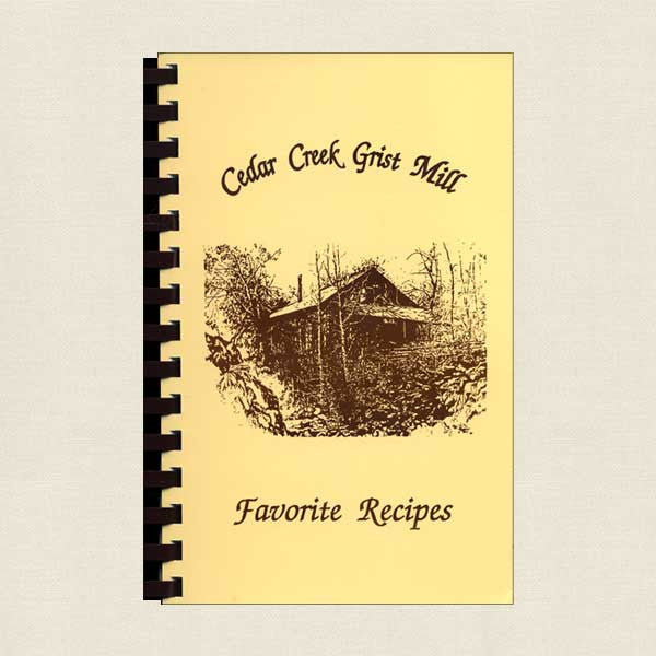 Cedar Creek Grist Mill Favorite Recipes