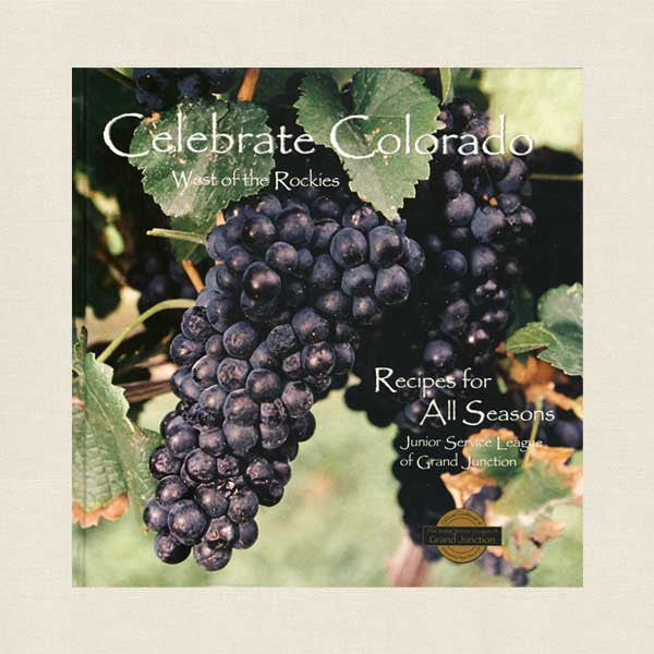 Junior Service League of Grand Junction - Celebrate Colorado Cookbook
