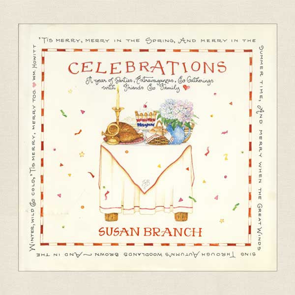 Susan Branch's Celebrations - Journal for Remembering Gatherings