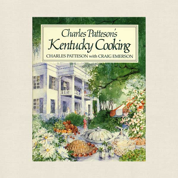 Charles Patteson's Kentucky Cooking Cookbook