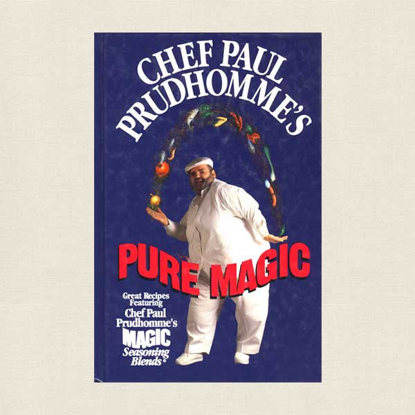 Chef Paul Prudhomme Pure Magic Cookbook