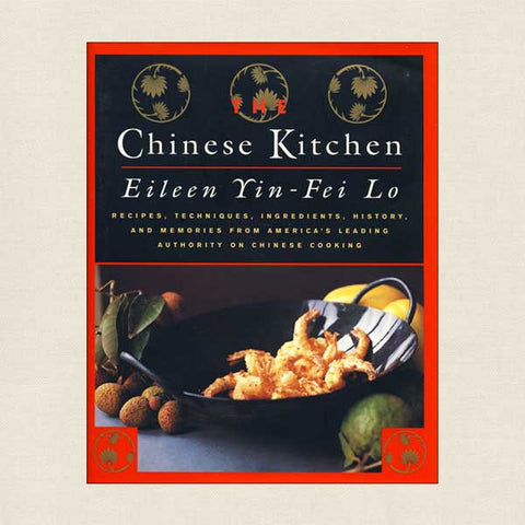 The Chinese Kitchen Cookbook by Eileen Yin-Fei Lo