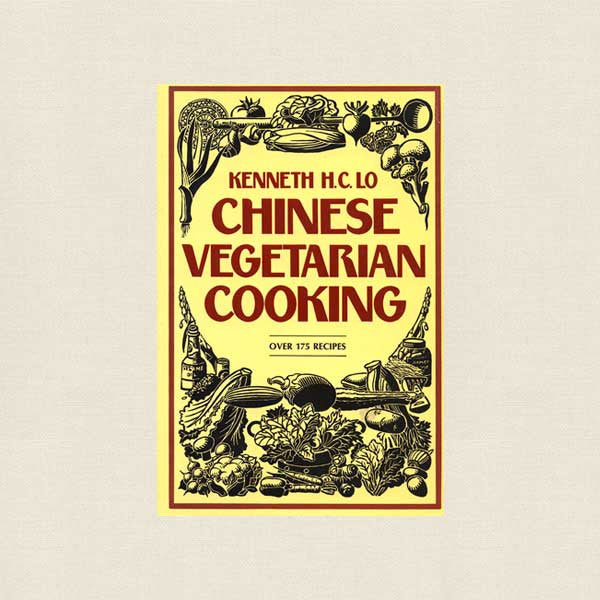 Chinese Vegetarian Cooking Cookbook - Kenneth Lo