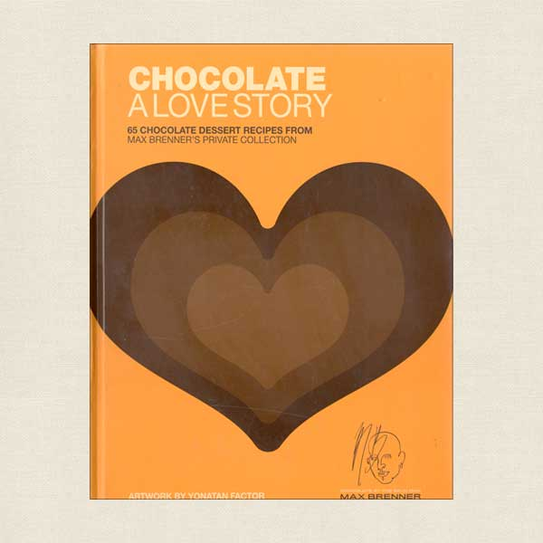 Chocolate a Love Story Cookbook by Max Brenner