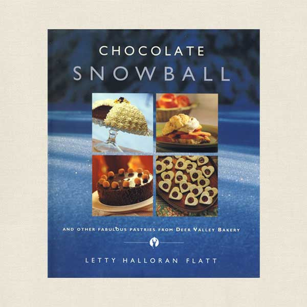 Chocolate Snowball Cookbook from Deer Valley Bakery Utah