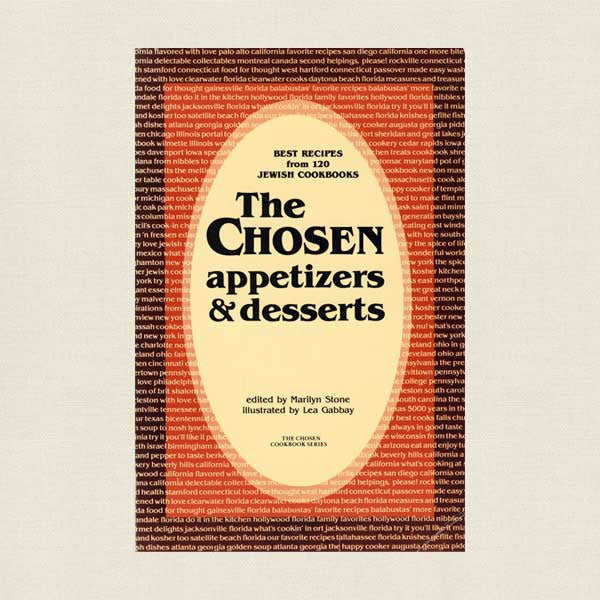 The Chosen: Jewish Appetizers and Desserts Cookbook