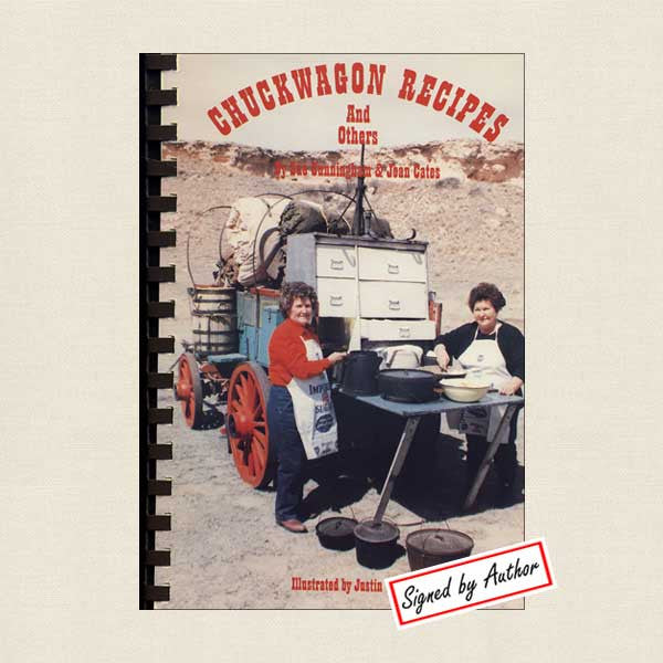 Chuckwagon Recipes and Others: SIGNED