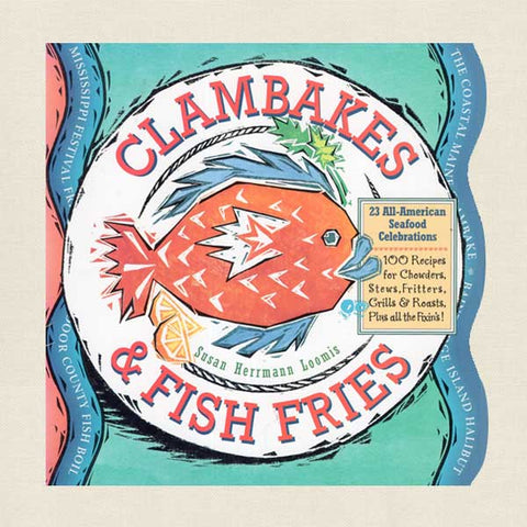 Clambakes and Fish Fries Cookbook
