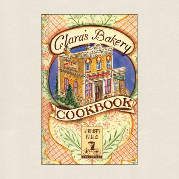 Clara's Bakery Cookbook, Liberty Falls, Colorado