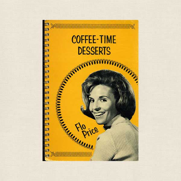 Coffee Time Desserts Cookbook - Flo Price Christian Music Singer