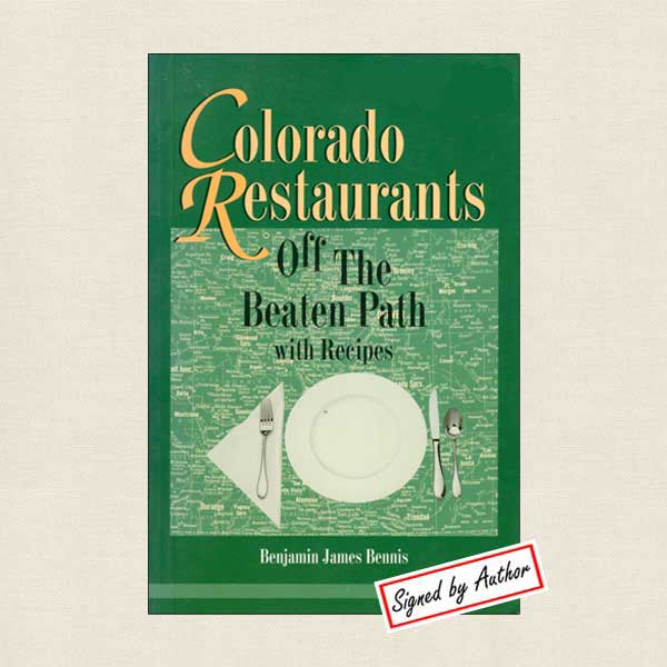 Colorado Restaurants OFf the Beaten Path with Recipes
