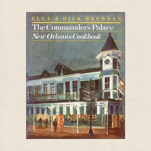 Commander's Palace New Orleans Cookbook