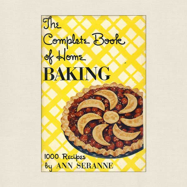 Complete Book of Home Baking - Vintage Cookbook