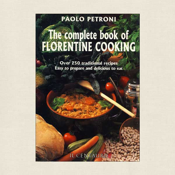 Complete Book of Florentine Cooking