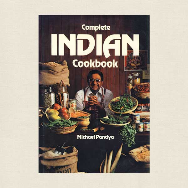 Complete Indian Cookbook - Michael Pandya
