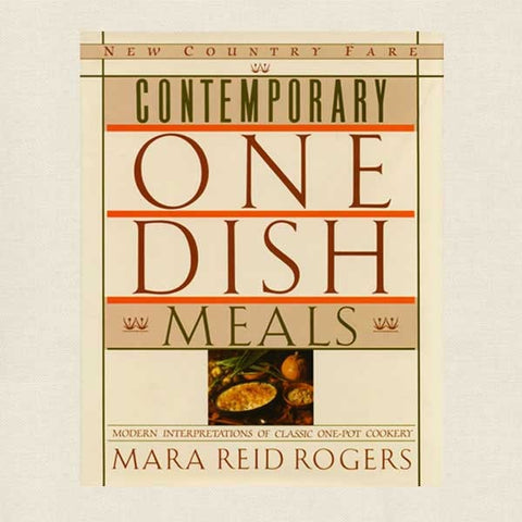 Contemporary One Dish Meals Cookbook