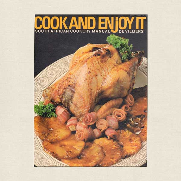 Cook It and Enjoy It South African Cookery Manual