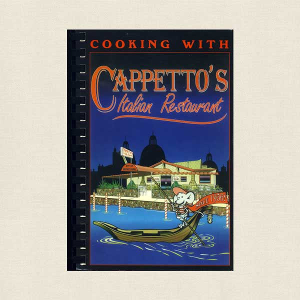 Cooking with Cappetto's Italian Restaurant Cookbook - El Paso, Texas