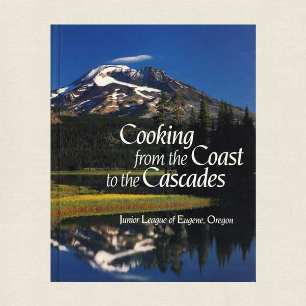 Junior League Eugene - Cooking From the Coast to the Cascades