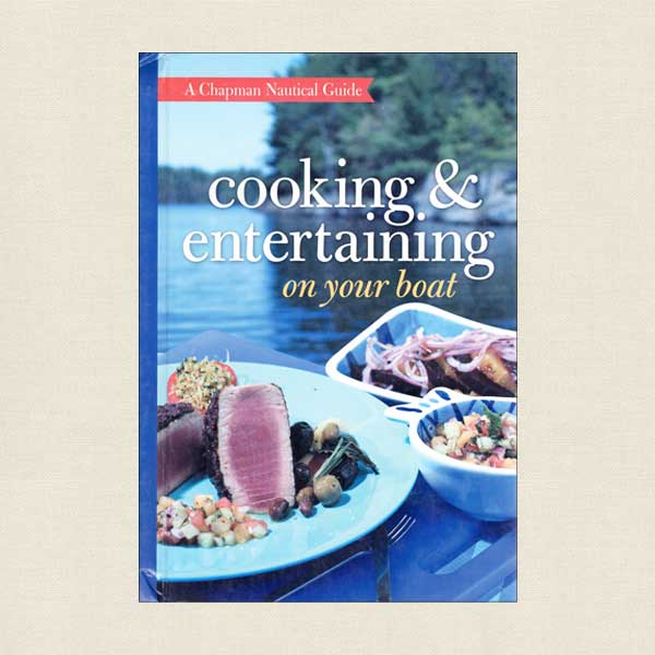 Cooking and Entertaining on Your Boat