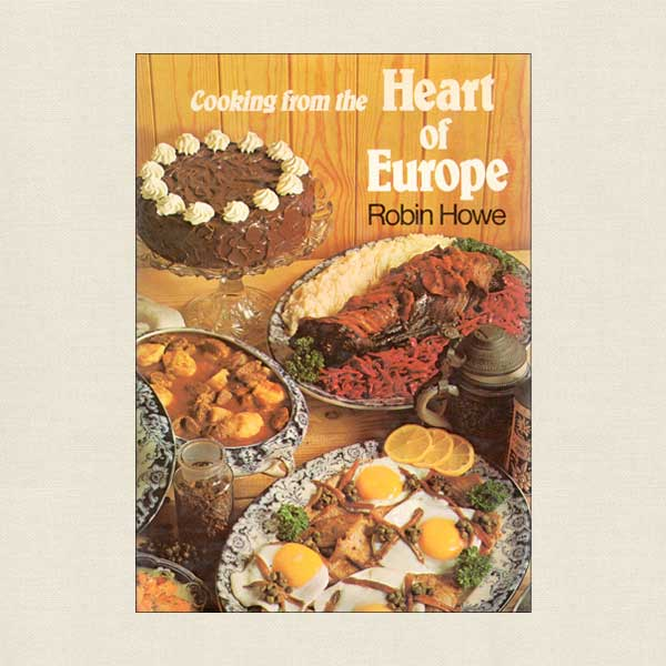Cooking From the Heart of Europe