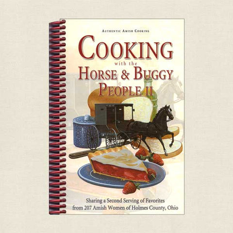 Cooking With the Horse and Buggy People Volume 2