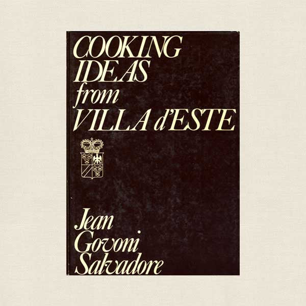Cooking Ideas From Villa d'Este Cookbook - Lake Como, Italy
