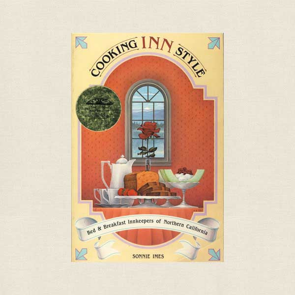 Cooking Inn Style Cookbook - Bed and Breakfast Inns Northern California