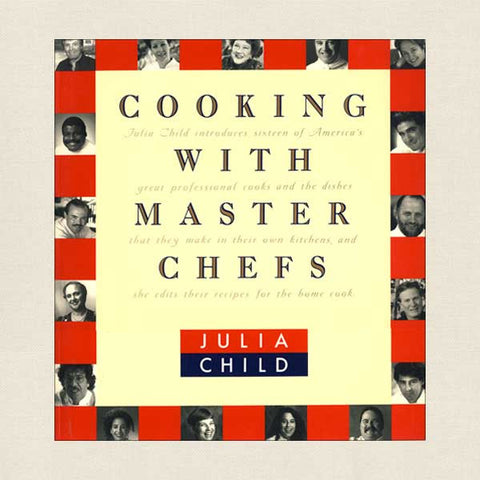 Julia Child's Cooking With Master Chefs Cookbook