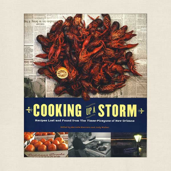 Cooking Up a Storm: Recipes Lost from The Times-Picayune of New Orleans
