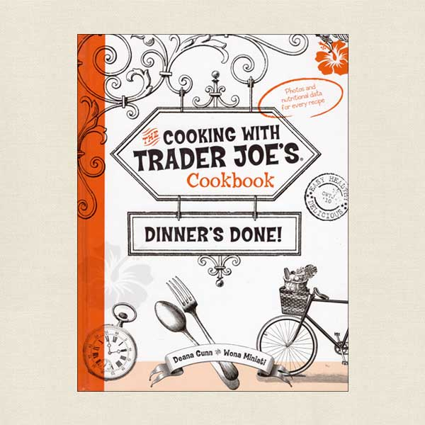 Cooking with Trader Joe's: Dinner's Done!
