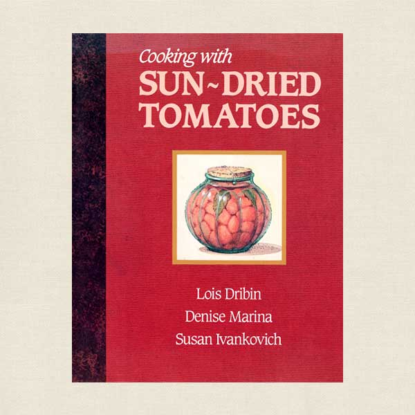 Cooking With Sun-Dried Tomatoes