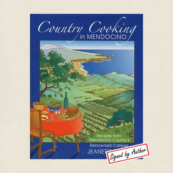 Country Cooking in Mendocino Cookbook - Signed